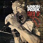 Linkin Park Given Up (3-Track Maxi-Single)