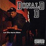 Donald D Let The Horns Blow (Parental Advisory)