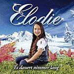 Elodie Es Dauert Nimmer Lang (Radio Version)