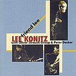 Lee Konitz Friend Lee