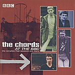 The Chords At The BBC : The Complete Peel Sessions And More!