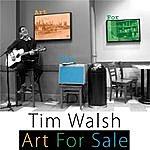 Tim Walsh Art For Sale