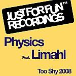 Physics Too Shy 2008 (3-Track Maxi-Single)