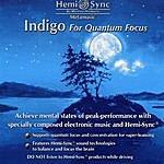 The Monroe Hemi-Sync: Indigo For Quantum Focus