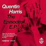 Quentin Harris The Episodes EP