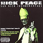 Nick Peace San Nico Instrumentals (Bonus Tracks) (Parental Advisory)
