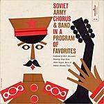Soviet Army Chorus The Soviet Army Chorus In A Program Of Favorites