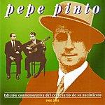 Pepe Pinto Cien Años De Memoria Flamenca