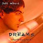 Jeff Alford Dreams: Heart Of Trance, Part II