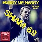 Sham 69 Hurry Up Harry Redknapp (Single)