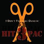 Scissor Sisters I Don't Feel Like Dancin' Hit Pac (3-Track Maxi-Single)