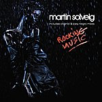 Martin Solveig Rocking Music (7-Track Maxi-Single)