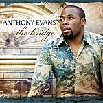 Anthony Evans Glory To The King (Single)
