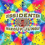 Dissidenten Mixed Up Jungle