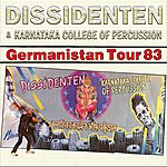 Dissidenten Germanistan Tour 83