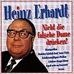 Heinz Erhardt Nicht Die Falsche Dame Drücken