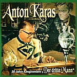 Anton Karas Der Dritte Mann: 50 Jahre Kinopremiere