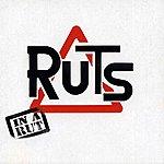 The Ruts In A Rut