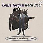 Louis Jordan Rock Doc!