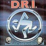 D.R.I. Crossover (Remastered)