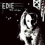 Edie Walk With You/Petit A Petit (Single)