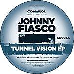 Johnny Fiasco Tunnel Vision EP