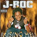 J- ROC Raising Hell (Parental Advisory)