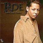 R-DE Love You Down (3-Track Maxi-Single)