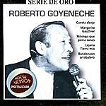 Roberto Goyeneche Serie De Oro, Vol.2: Roberto Goyeneche