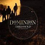 Dominion Threshold: A Retrospective