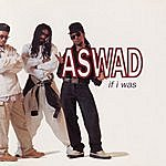 Aswad If I Was (3-Track Maxi-Single)