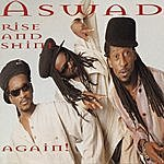 Aswad Rise And Shine, Again!