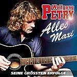 Wolfgang Petry Alles Maxi: Seine Größten Erfolge