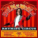 Ralph's World Ralph's World: The Rhyming Circus