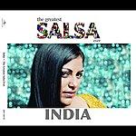 India The Greatest Salsa Ever: India