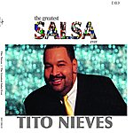 Tito Nieves The Greatest Salsa Ever: Tito Nieves