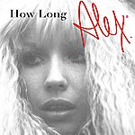 Alex How Long: Live (Single)