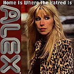 Alex Home Is Where The Hatred Is (Dave Anderson Version) (Single)