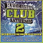 DJ Nelson Reggaeton Club Anthems 2