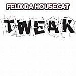 Felix Da Housecat Tweak (3-Track Maxi-Single)