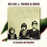 The Militia La Crociata Dei Bambini