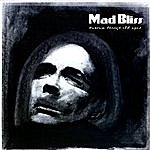 Mad Bliss Heaven Through Old Eyes