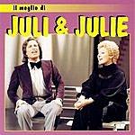Juli & Julie Il Meglio Di Juli & Julie