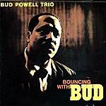 Bud Powell Trio Bouncing With Bud