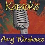 Amy Winehouse Karaoke: Amy Winehouse