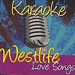 Westlife Karaoke: Westlife Love Songs