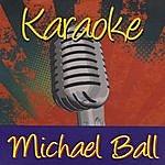 Michael Ball Karaoke: Michael Ball