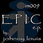 Johnny Louis Epic EP