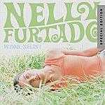 Nelly Furtado Whoa, Nelly! (Special Edition)