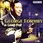 George Formby Leaning On a Lamp Post: 52 Original Recordings 1932-1946